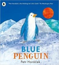 Horacek, Petr The Blue Penguin
