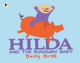 Hirst, Daisy Hilda and the Runaway Baby