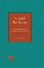 Mali, Joseph F. A Quiet Revolution