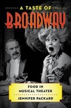 Packard, Jennifer A Taste of Broadway