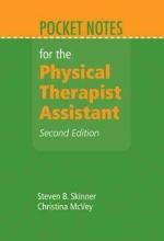 Steven B. Skinner,   Christina McVey Pocket Notes For The Physical Therapist Assistant