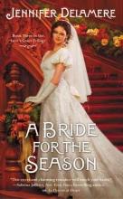 Delamere, Jennifer A Bride for the Season