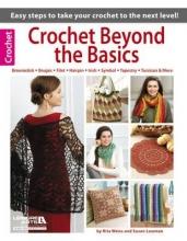 Rita Weiss Crochet Beyond the Basics