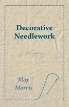 Morris, May Decorative Needlework