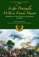De Rocca, Albert Jean Michel In the Peninsula With a French Hussar