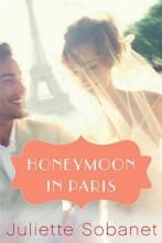 Sobanet, Juliette Honeymoon in Paris
