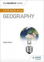 Harris, Helen My Revision Notes: OCR AS/A-level Geography
