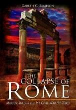 Gareth Sampson The Collapse of Rome