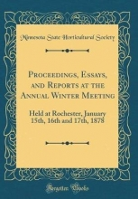 Society, Minnesota State Horticultural Society, M: Proceedings, Essays, and Reports at the Annual W