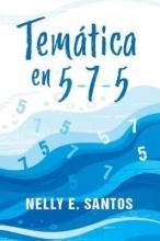 Nelly E. Santos Tematica en 5-7-5