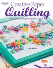 Ann Martin Creative Paper Quilling