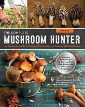 Lincoff, Gary The Complete Mushroom Hunter