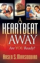 Arsen S. Marsoobian Heartbeat Away