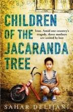 Delijani, Sahar Children of the Jacaranda Tree
