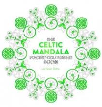 Lisa Tenzin-Dolma Celtic Mandala Pocket Colouring Book