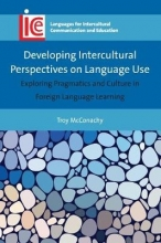 Troy McConachy Developing Intercultural Perspectives on Language Use
