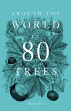 Drori, Jonathan,   Clerc, Lucille Around the World in 80 Trees