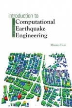 Japan) Hori Muneo (Univ Of Tokyo  Japan & Japan Agency For Marine-earth Science And Technology, Introduction To Computational Earthquake Engineering (Third Edition)