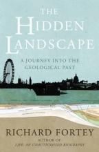 Richard A. Fortey The Hidden Landscape