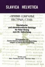 Slavistische und Slavenkundliche Beitraege f�r Peter Brang zum 65. Geburtstag