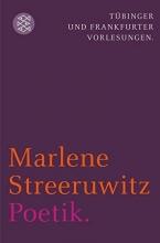 Streeruwitz, Marlene Poetik.