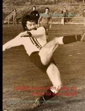 Schunk, Horst - Edmund Fußball, mein Leben oder ein Leben für den Fußball