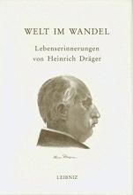 Dräger, Heinrich Welt im Wandel