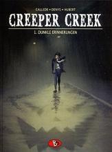 Calléde, Joël Creeper Creek 01. Dunkle Erinnerungen