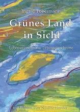 Töbermann, Ingrid Grünes Land in Sicht