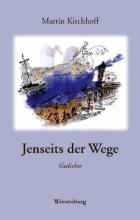 Kirchhoff, Martin Jenseits der Wege