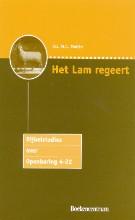 M.C. Mulder , Het Lam regeert