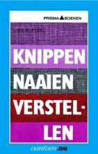 J.M.E. Rutten , Knippen naaien verstellen