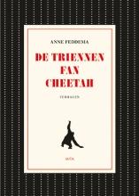 Anne  Feddema De triennen fan Cheetah