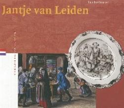 Luc Panhuysen , Jantje van Leiden