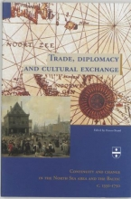 , Trade, diplomacy and cultural exchange