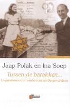 J. Polak I. Polak, Tussen de barakken
