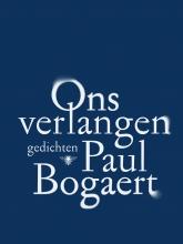 Bogaert, Paul Ons verlangen