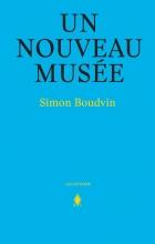 Simon Boudevin , Un nouveau musée