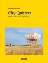 Rosenkranz Karen, City Quitters