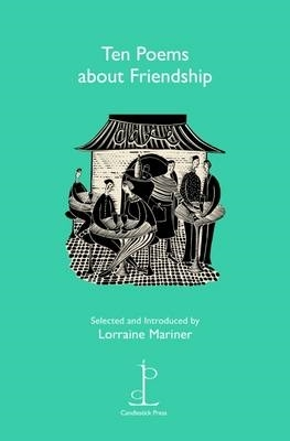 Lorraine Mariner,Ten Poems About Friendship