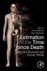Jarvis (Visiting Fellow, Australian National University, Canberra, Australia) Hayman,   Marc (Australian National University, Canberra, Australia) Oxenham, Estimation of the Time since Death