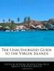 Holden, Anthony, The Unauthorized Guide to the Virgin Islands