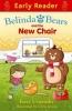 Umansky, Kaye, Belinda and the Bears and the New Chair