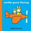 D. Bruna, Miffy Goes Flying