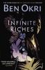 Ben Okri, Infinite Riches