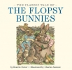 Potter, Beatrix, The Classic Tale of the Flopsy Bunnies