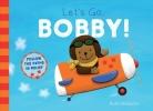 Ruth Wielockx, Let`s Go, Bobby!