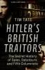Tate Tim, Hitler's British Traitors
