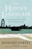 Fortey, Richard, Hidden Landscape