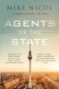 Mike Nicol, Agents of the State